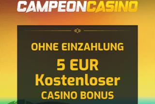 Bekomme deinen Bonus – 5 € ohne Einzahlung im Campeon Casino!