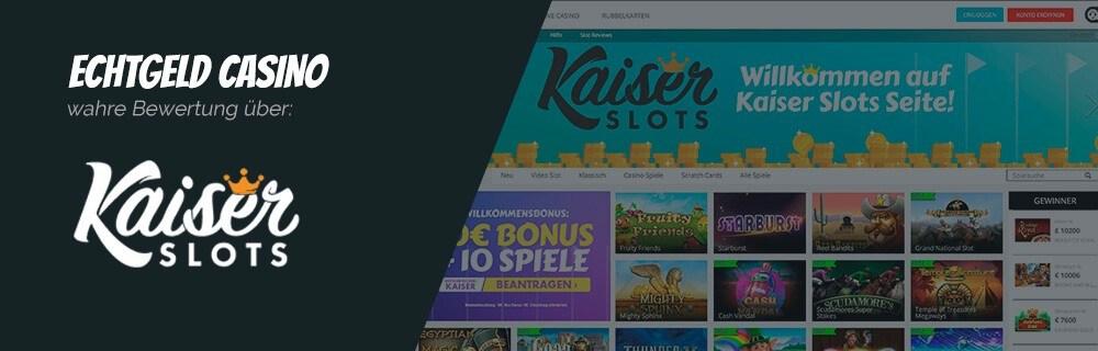 Kaiser Slots Casino Erfahrungen