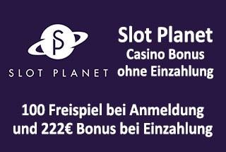 Willkommen bei Slot Planet: 22 Freispiele ohne Einzahlung + 222€ + 22 Free Spins